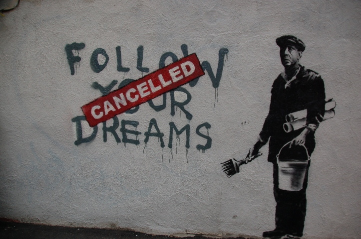 Banksy's Follow Your Dreams Cancelled